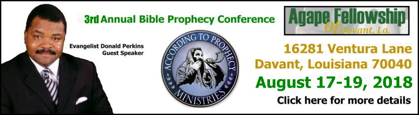 Agape Fellowship 2018 Bible Prophecy Conference