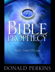 Bible Prophecy Gods, Order of Events Study Manual