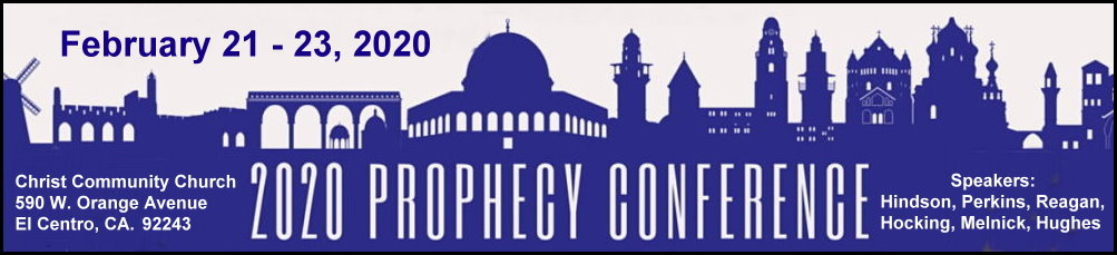 2020 Prophecy Conference at Christ Community Church