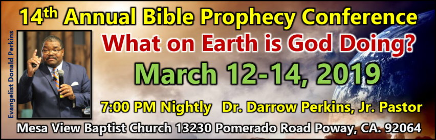 2019 Mesa View Baptist Church Bible Prophecy Conference