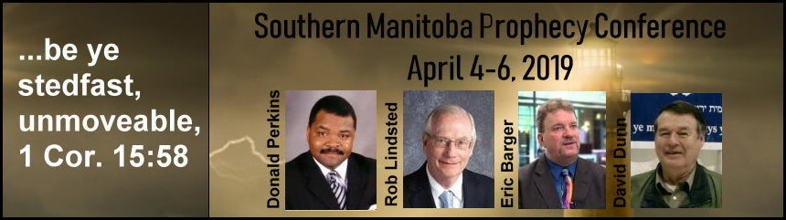 2019 Southern Manitoba Bible Prophecy Conference
