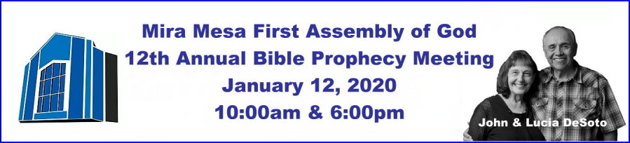 Mira Mesa Assembly of God Bible Prophecy Meeting
